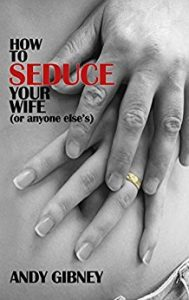 How to seduce your wife